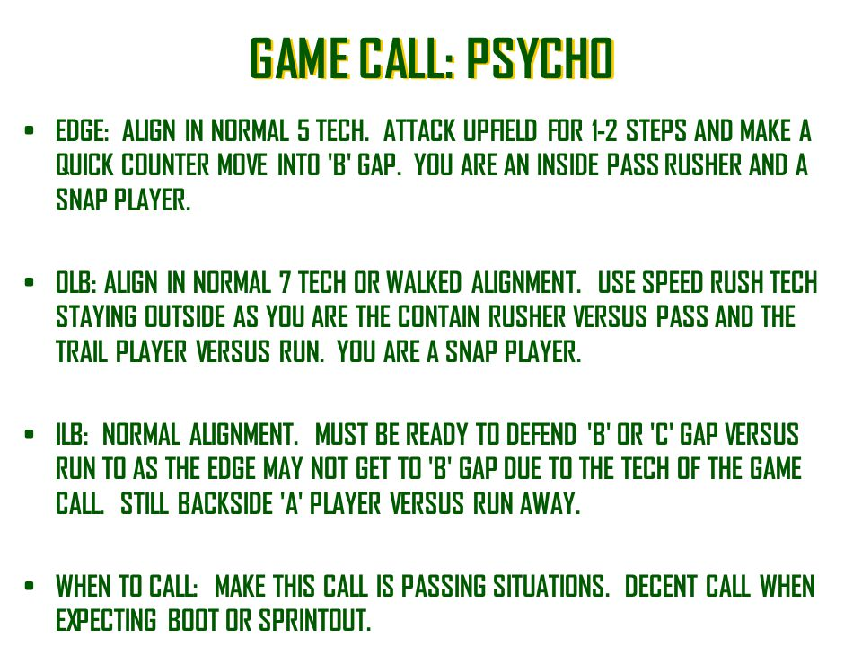 GAME CALL: PSYCHO