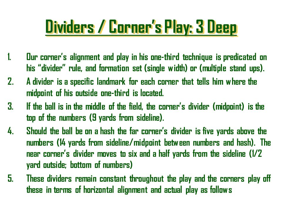Dividers / Corner's Play: 3 Deep