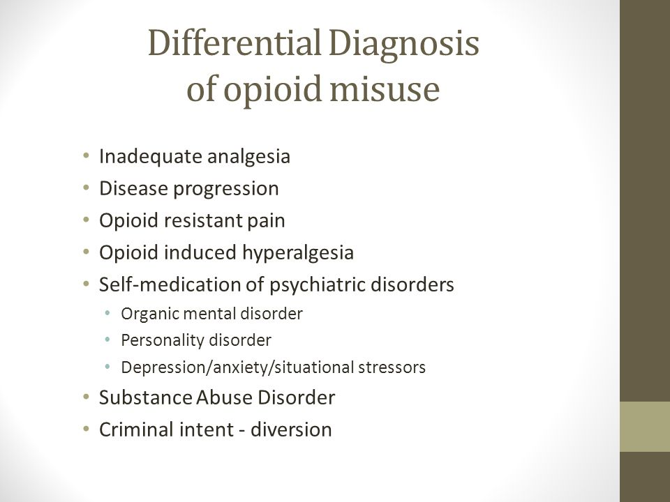Differential Diagnosis of opioid misuse