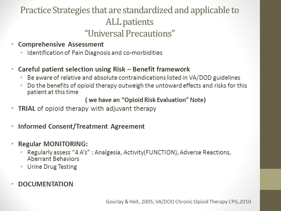 Practice Strategies that are standardized and applicable to ALL patients Universal Precautions