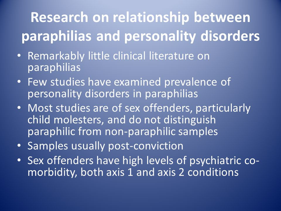 Research on relationship between paraphilias and personality disorders