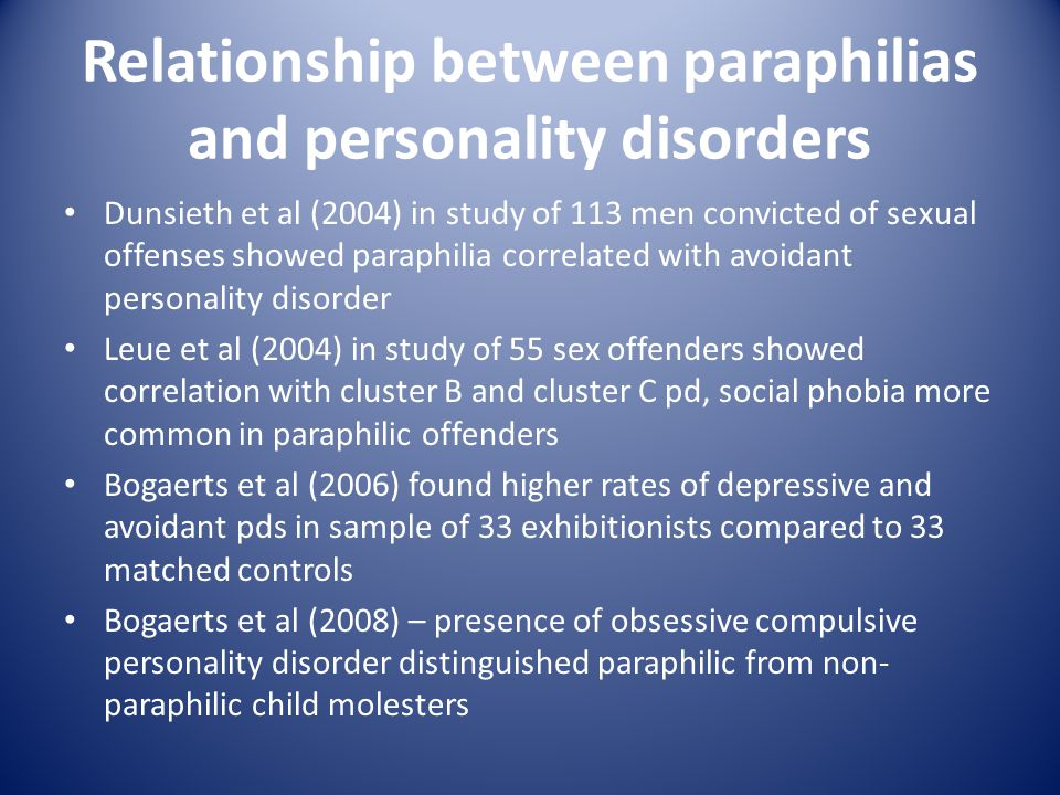 Relationship between paraphilias and personality disorders