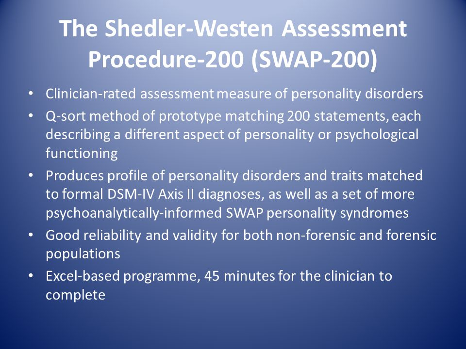 The Shedler-Westen Assessment Procedure-200 (SWAP-200)