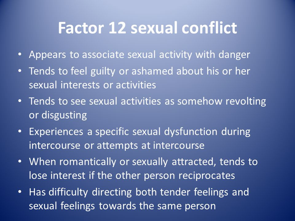 Factor 12 sexual conflict
