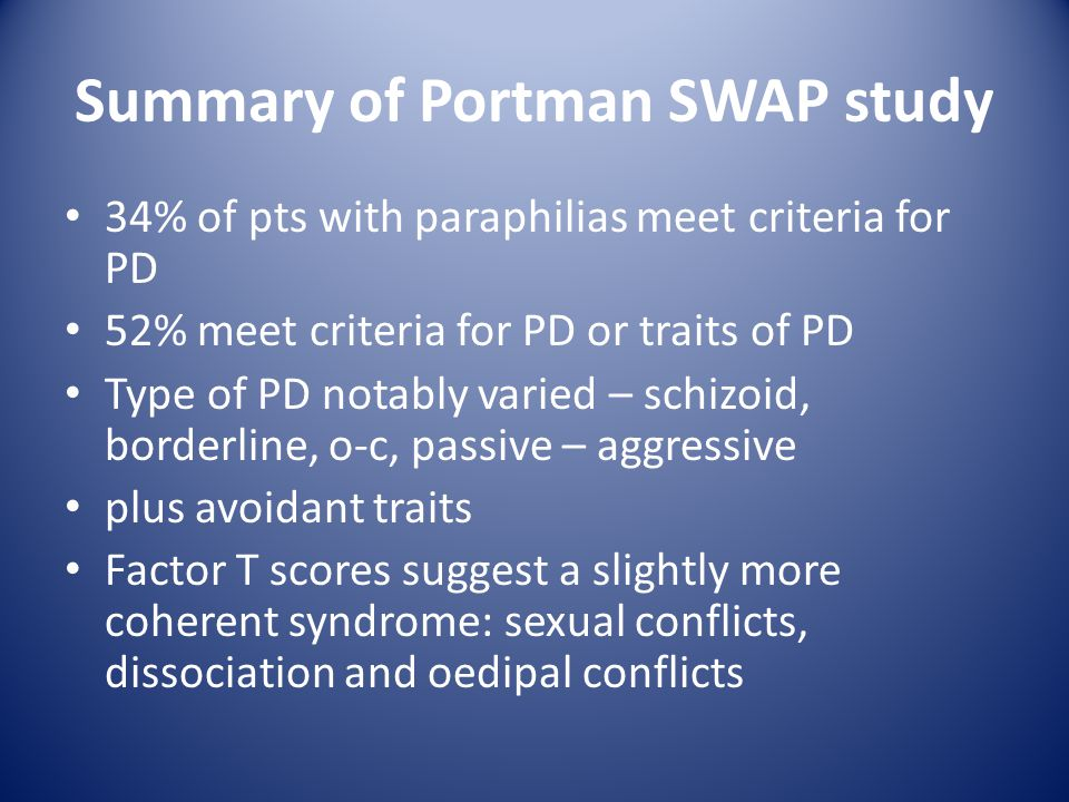 Summary of Portman SWAP study