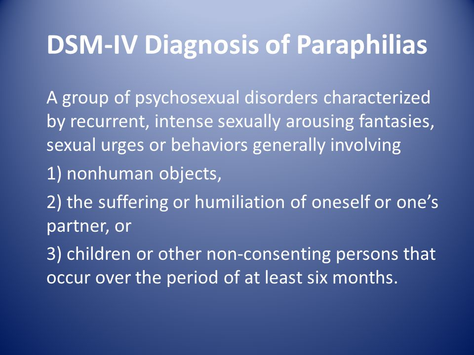 DSM-IV Diagnosis of Paraphilias