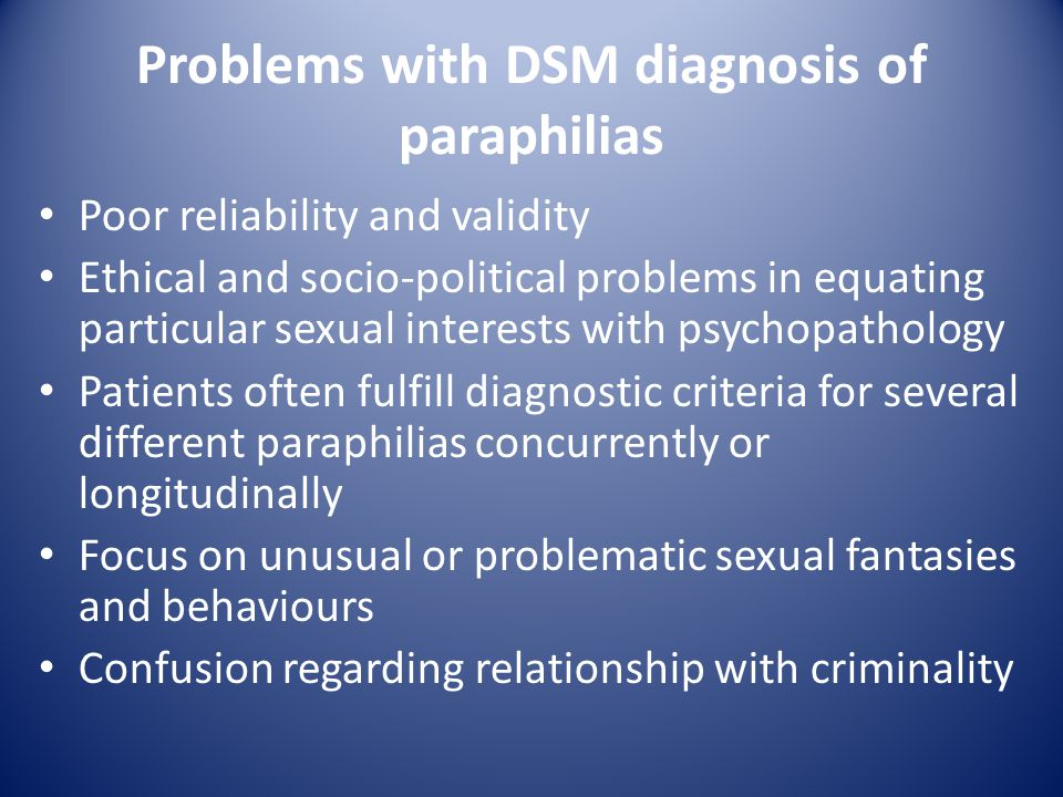 Problems with DSM diagnosis of paraphilias