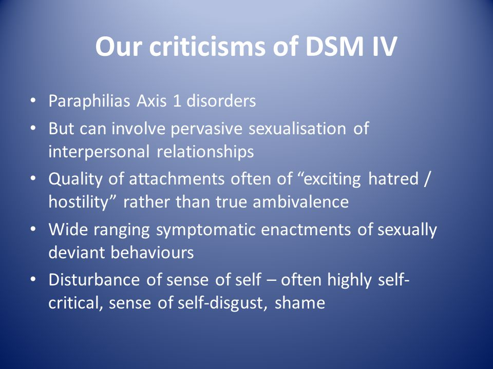 Our criticisms of DSM IV