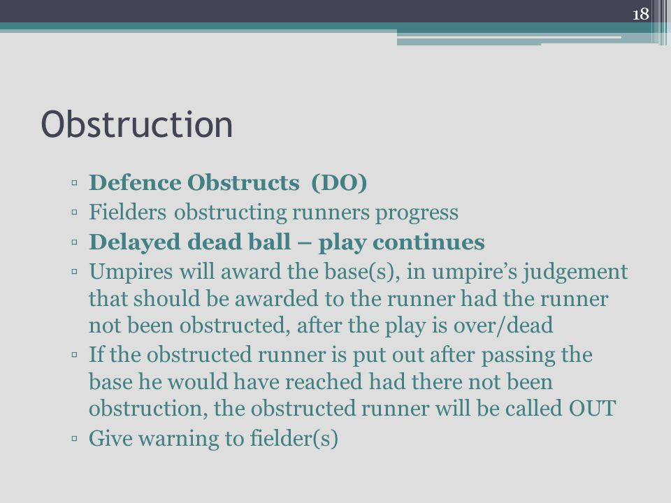 Obstruction Defence Obstructs (DO)