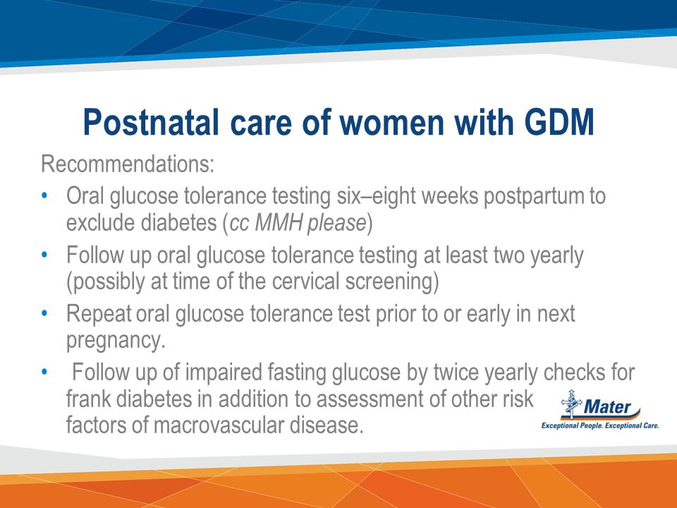 Postnatal care of women with GDM