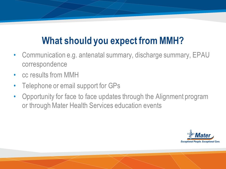 What should you expect from MMH