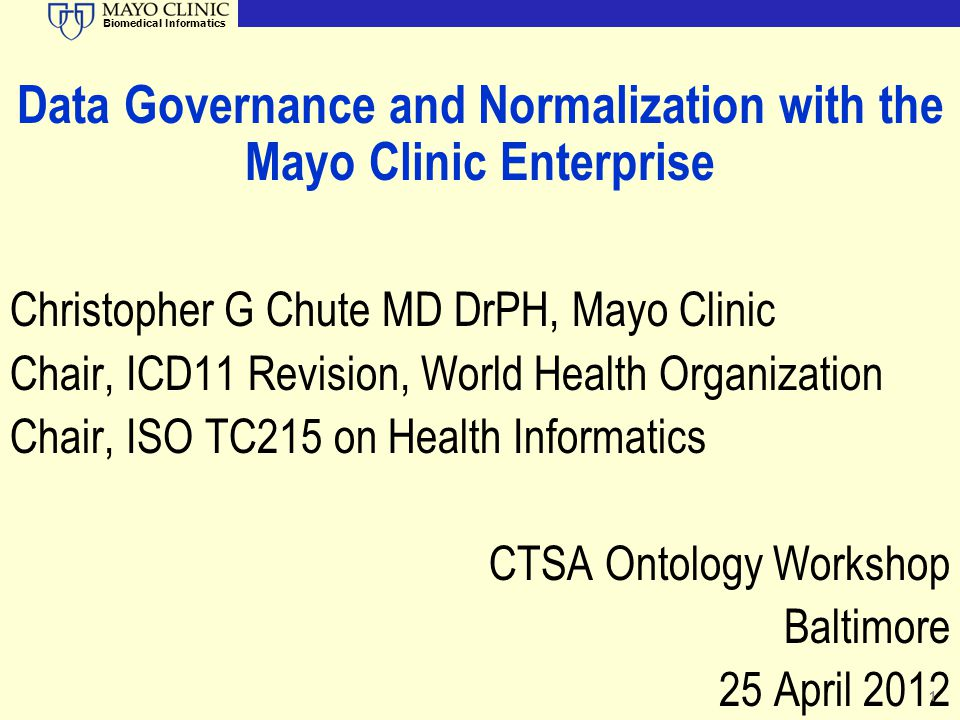 Data Governance and Normalization with the Mayo Clinic Enterprise
