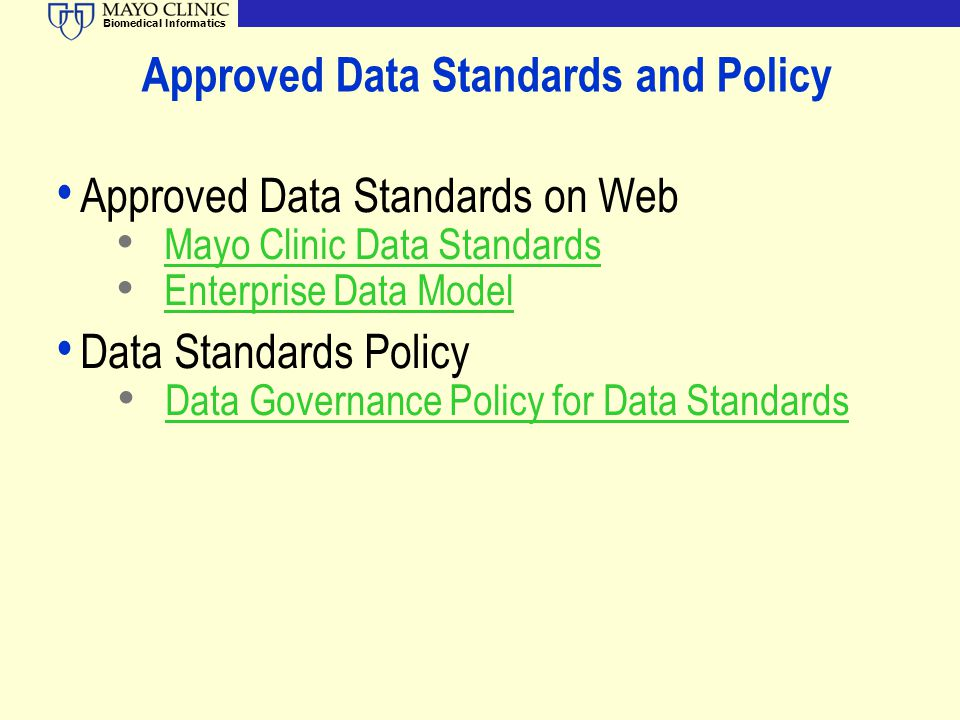 Approved Data Standards and Policy