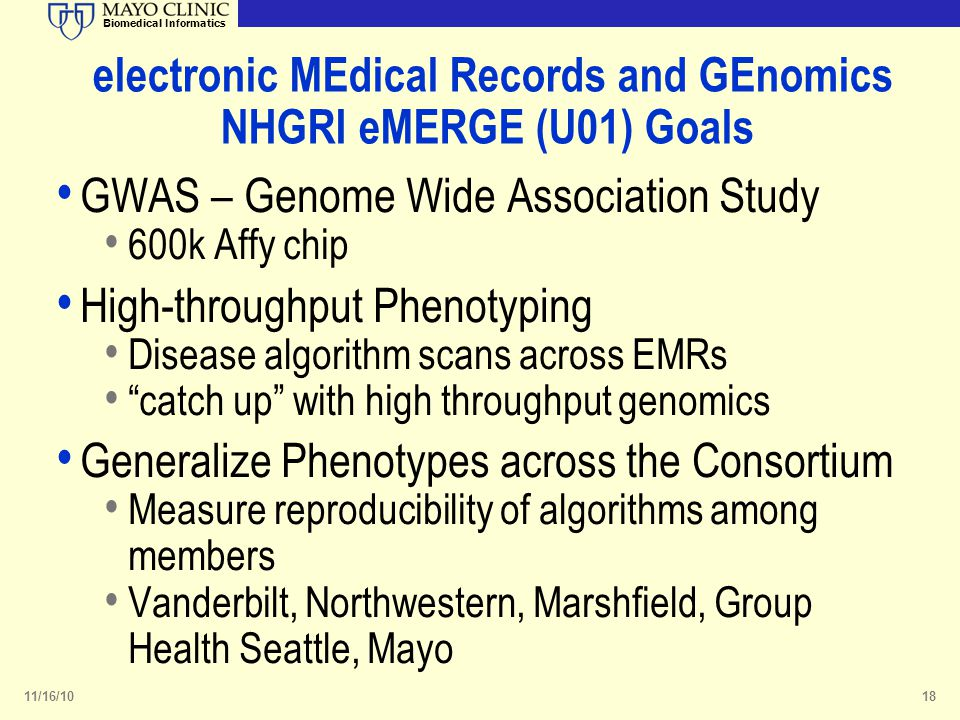 electronic MEdical Records and GEnomics NHGRI eMERGE (U01) Goals