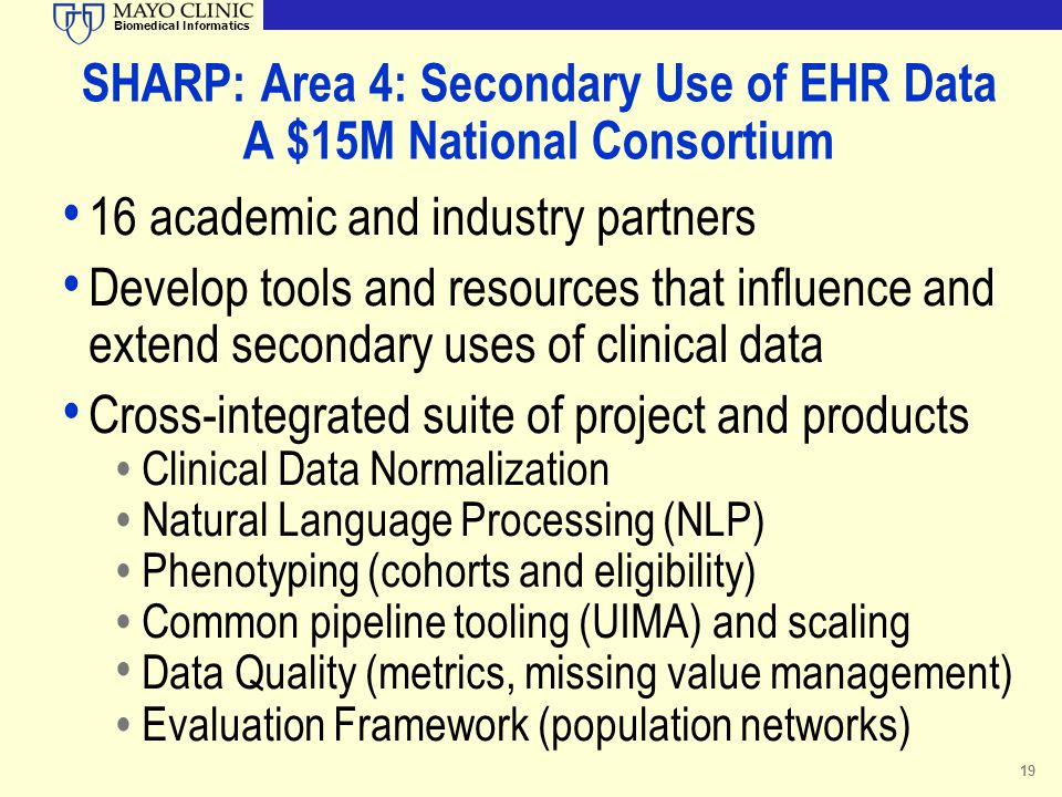 SHARP: Area 4: Secondary Use of EHR Data A $15M National Consortium