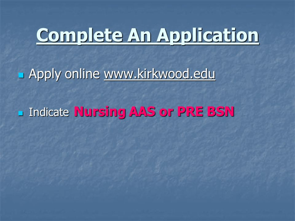 Complete An Application