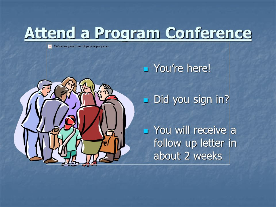 Attend a Program Conference