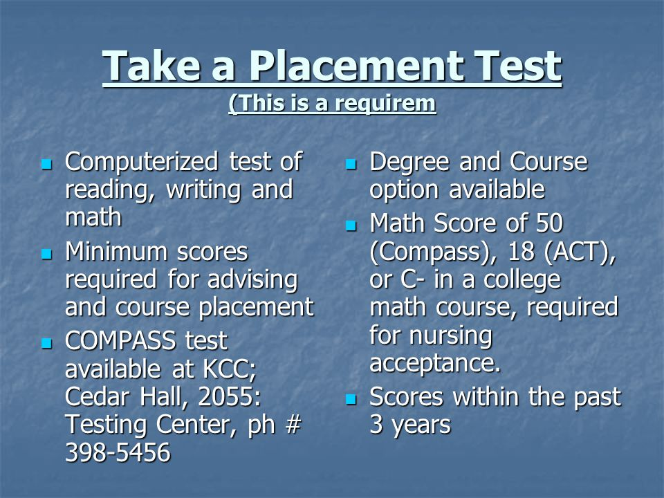 Take a Placement Test (This is a requirem