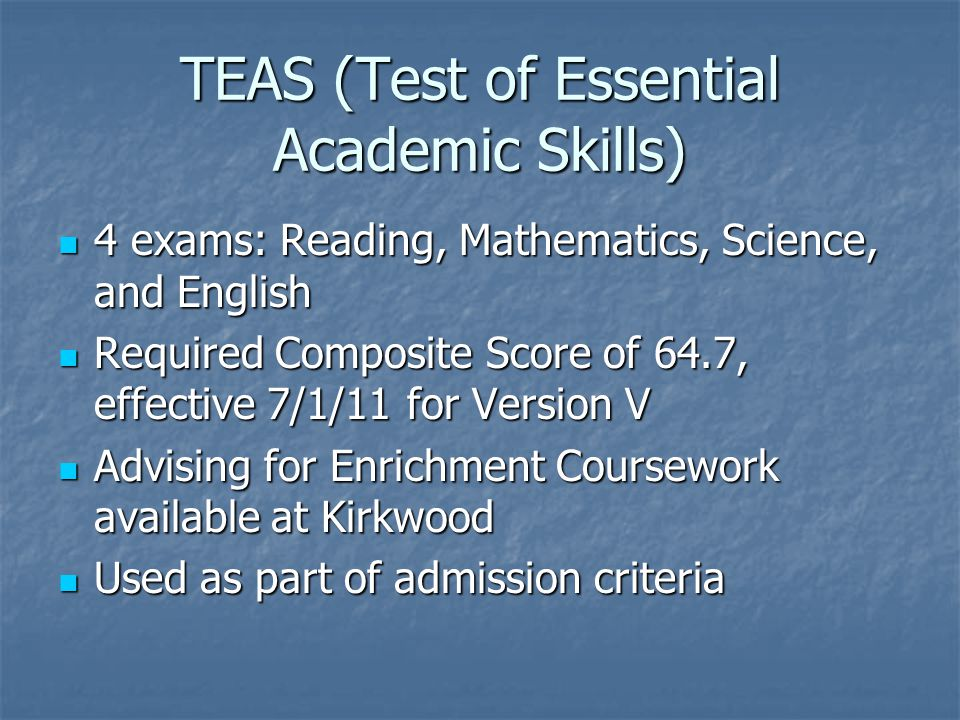TEAS (Test of Essential Academic Skills)