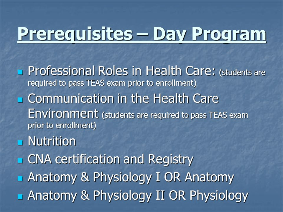 Prerequisites – Day Program