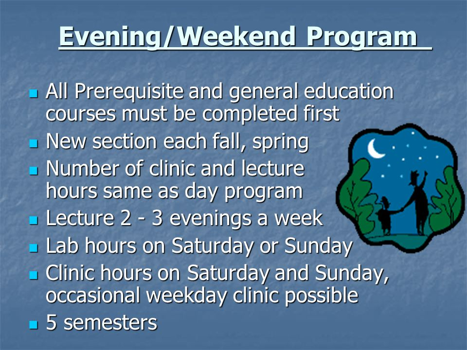 Evening/Weekend Program