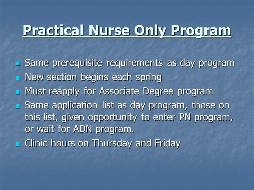 Practical Nurse Only Program