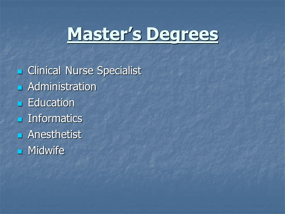 Master's Degrees Clinical Nurse Specialist Administration Education