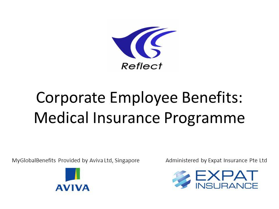 Corporate Employee Benefits: Medical Insurance Programme