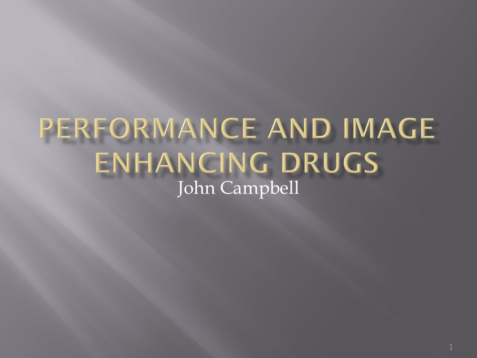 Performance and Image Enhancing Drugs