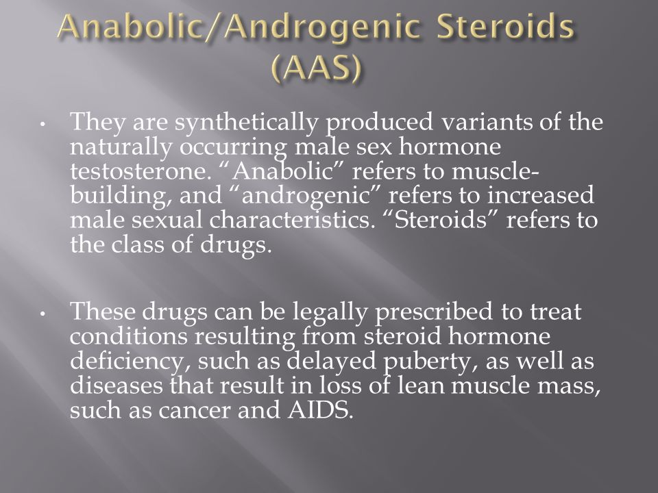 Anabolic/Androgenic Steroids (AAS)
