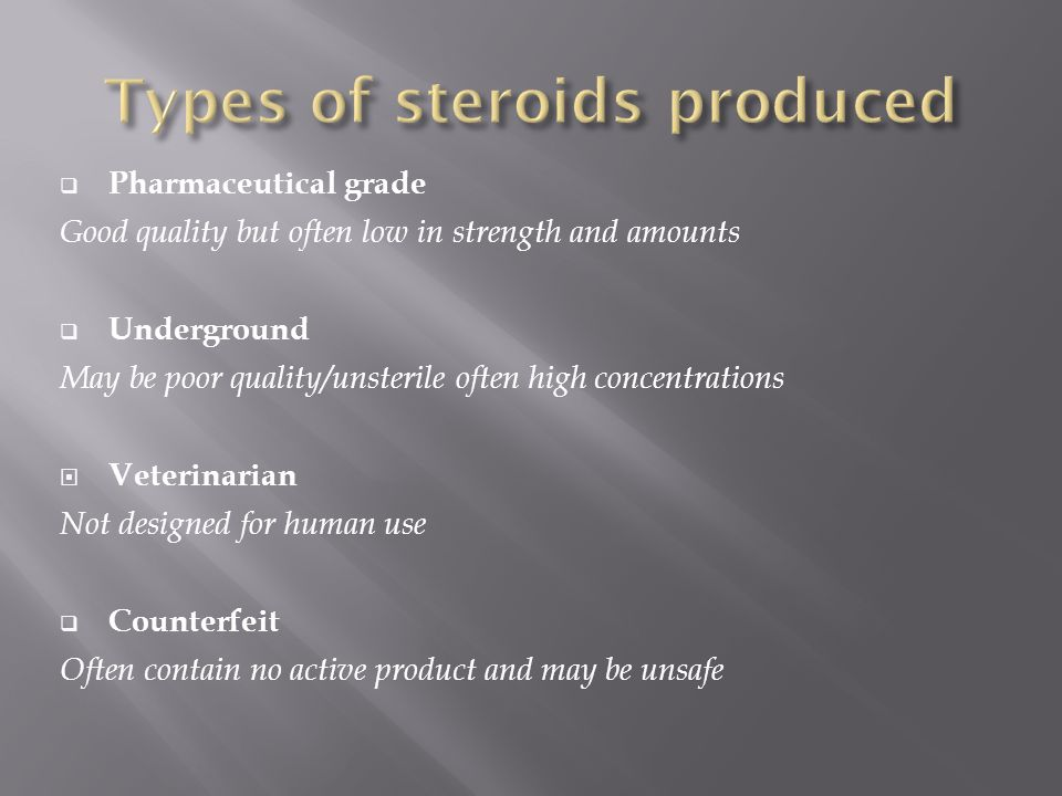 Types of steroids produced