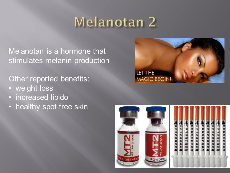 Melanotan 2 Melanotan is a hormone that stimulates melanin production