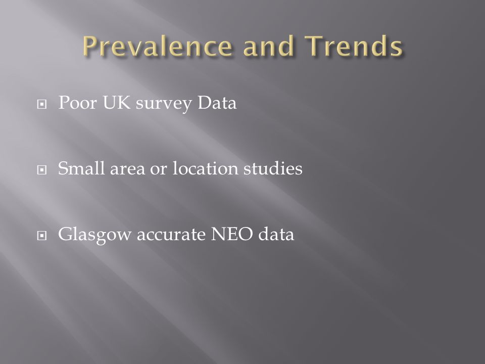 Prevalence and Trends Poor UK survey Data