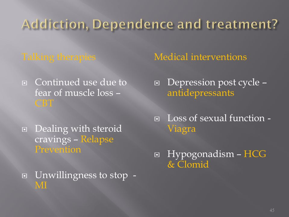 Addiction, Dependence and treatment