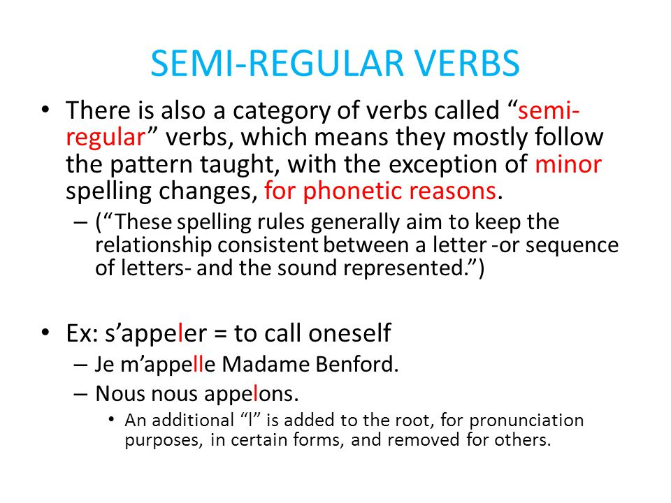 SEMI-REGULAR VERBS