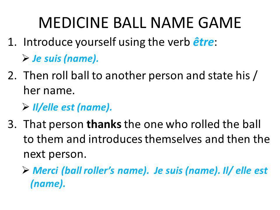 MEDICINE BALL NAME GAME