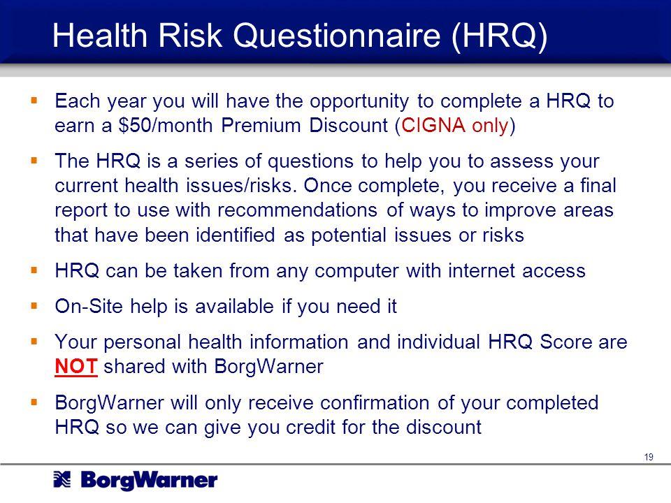 Health Risk Questionnaire (HRQ)