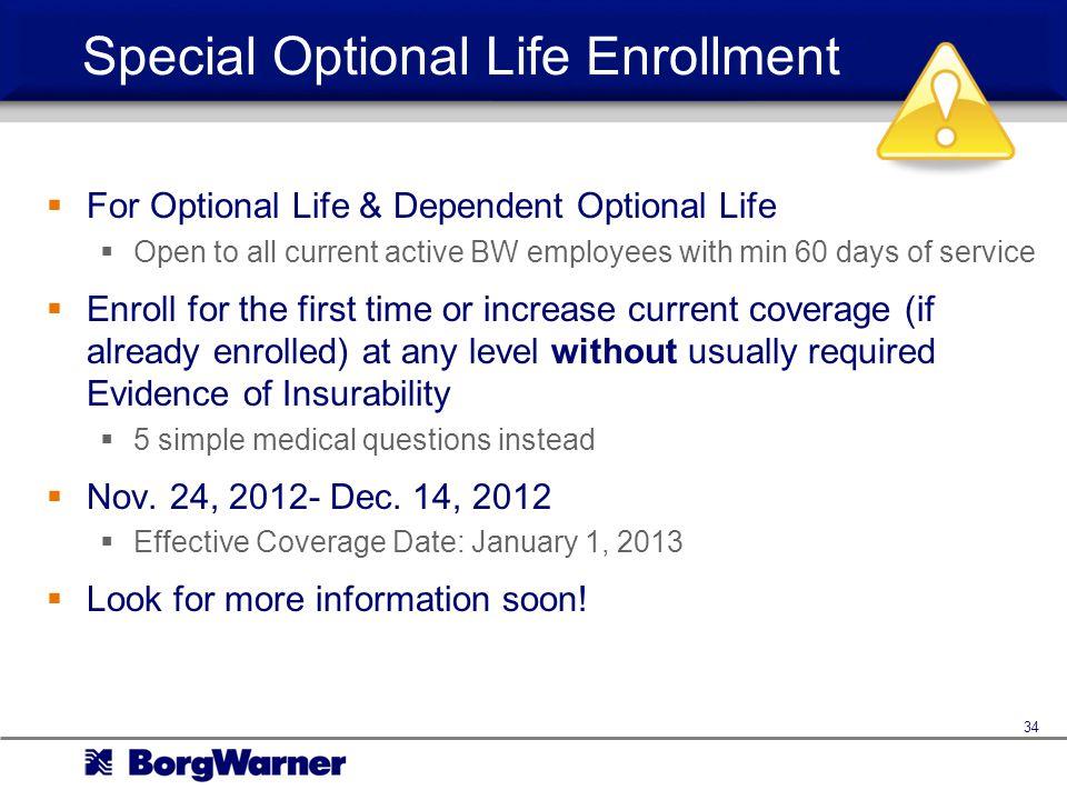 Special Optional Life Enrollment