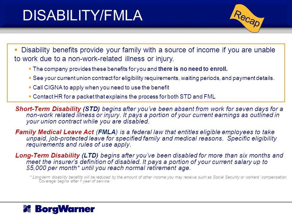 DISABILITY/FMLA Recap