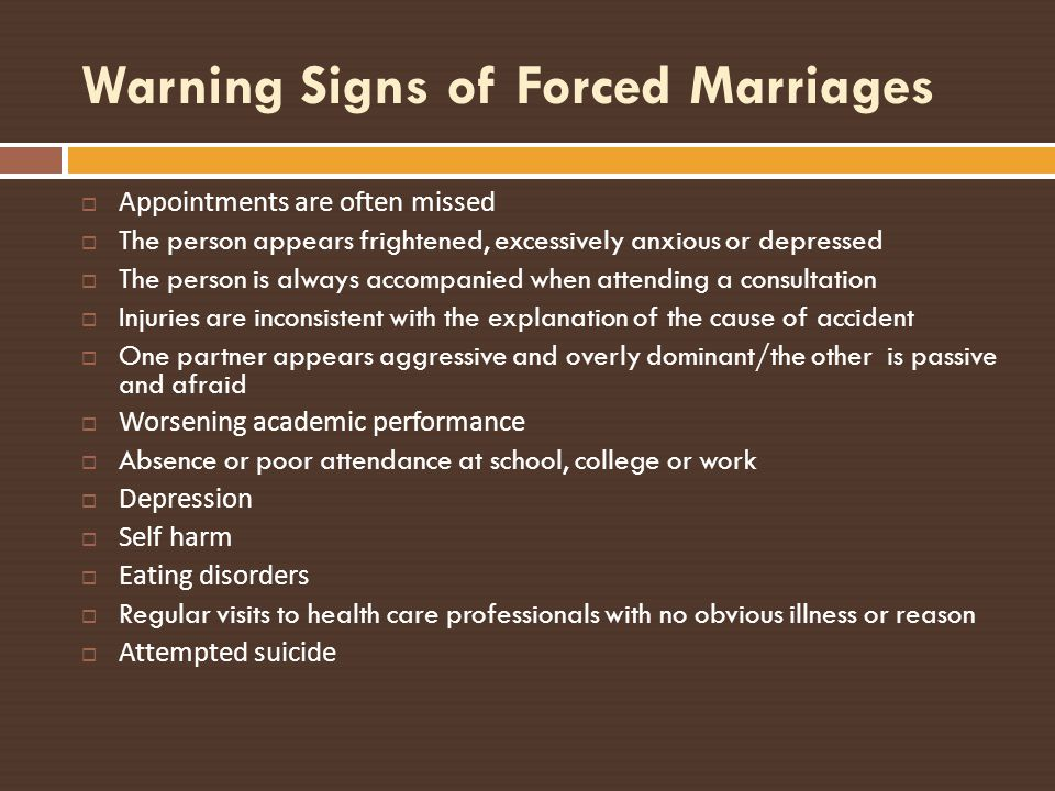 Warning Signs of Forced Marriages