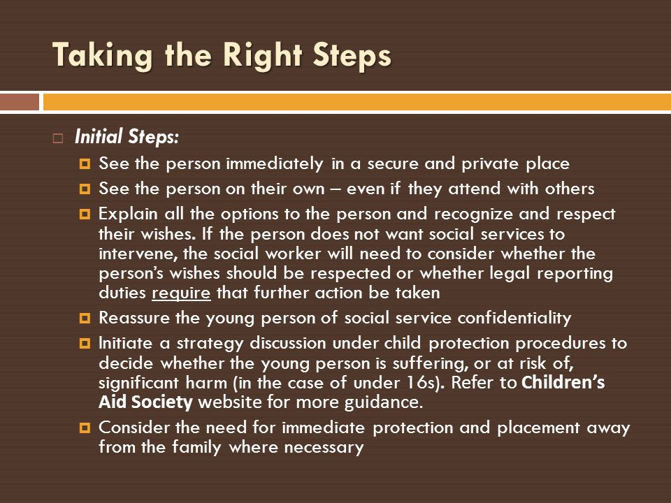 Taking the Right Steps Initial Steps: