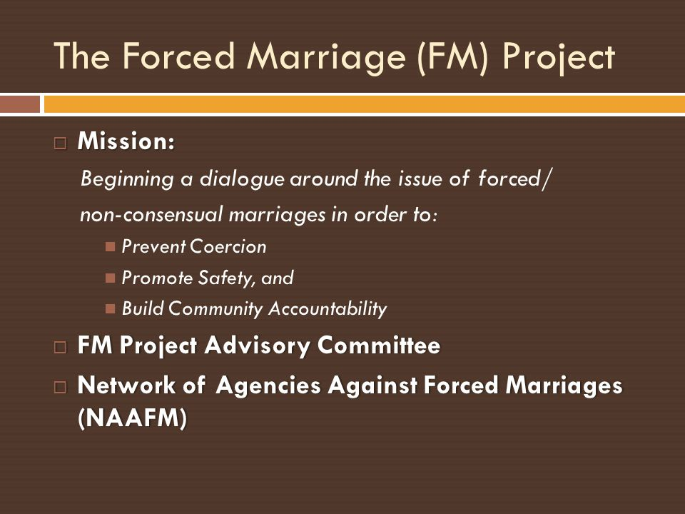 The Forced Marriage (FM) Project