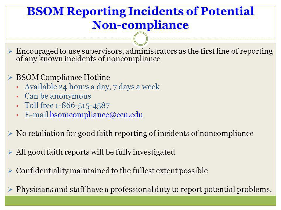 BSOM Reporting Incidents of Potential Non-compliance