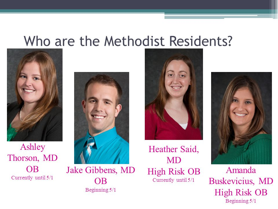 Who are the Methodist Residents