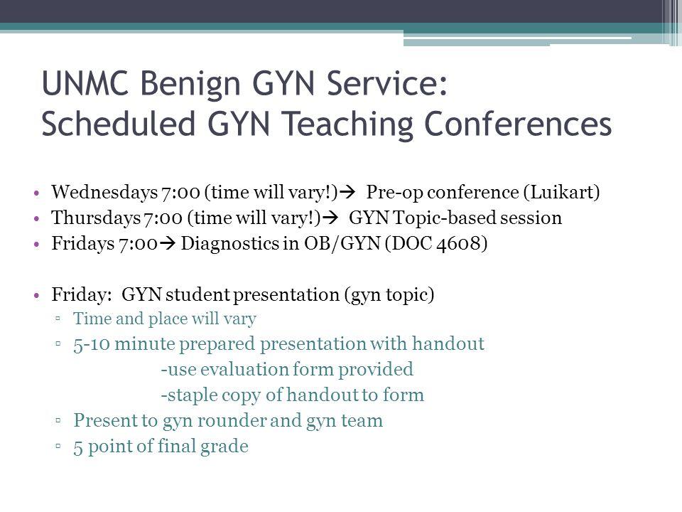 UNMC Benign GYN Service: Scheduled GYN Teaching Conferences