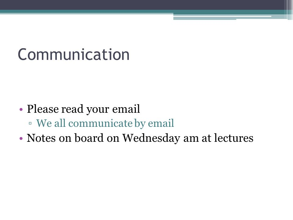 Communication Please read your email
