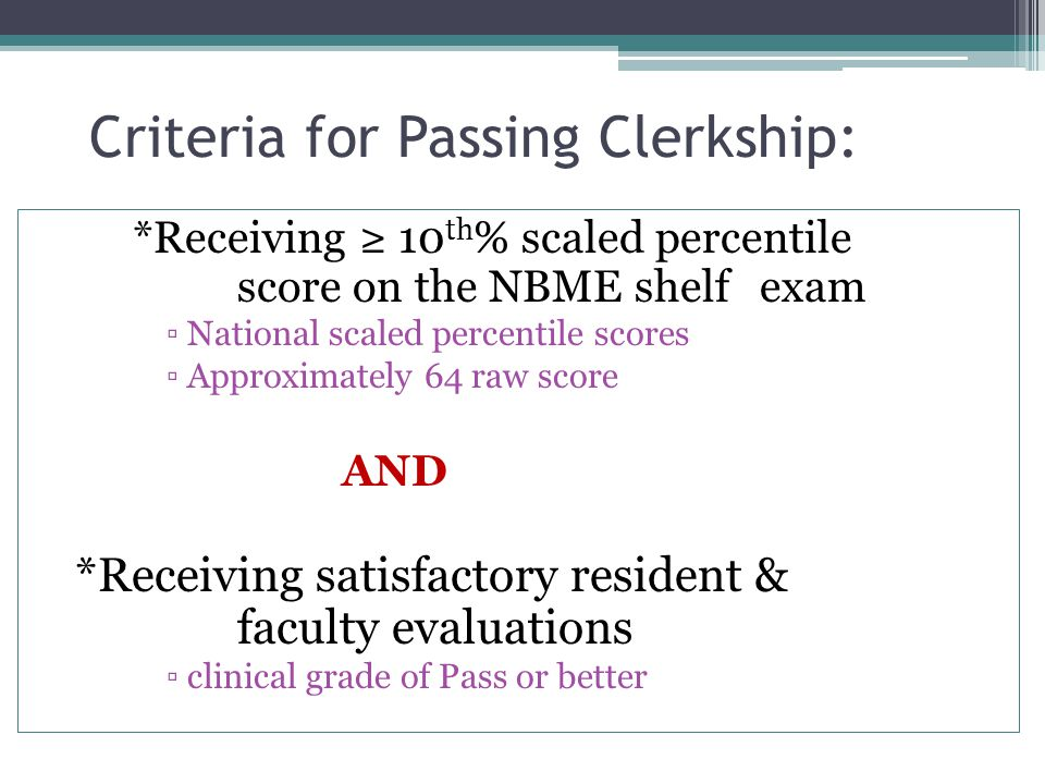 Criteria for Passing Clerkship: