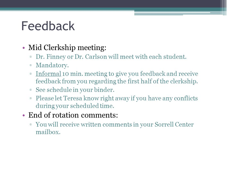 Feedback Mid Clerkship meeting: End of rotation comments: