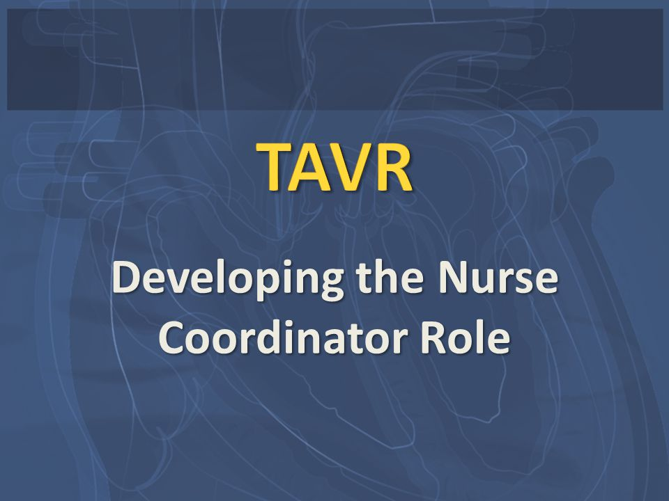 Developing the Nurse Coordinator Role