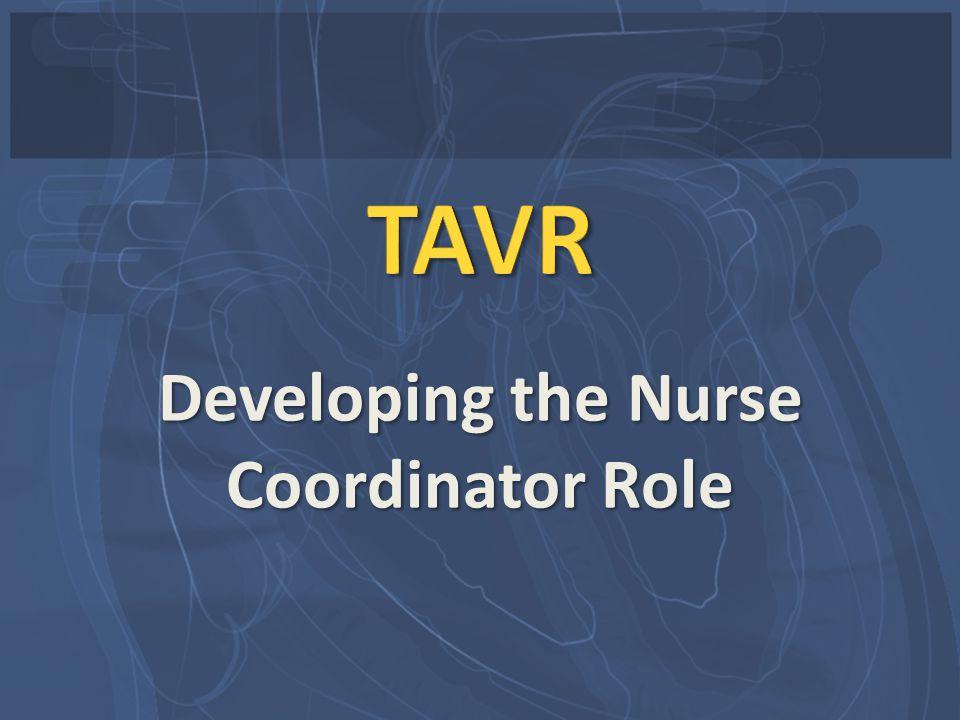 Developing the Nurse Coordinator Role